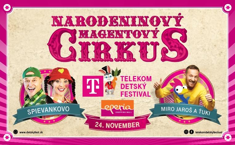 Narodeninový Magentový Cirkus - Telekom Detský Festival